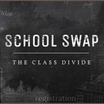 School Swap – The Class Divide
