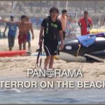 Panorama – Terror on the beach