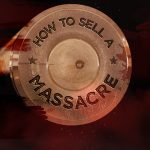Aljazeera Investigates – How To Sell A Massacre