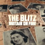 The Blitz: Britain on Fire