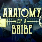 Anatomy of a Bribe